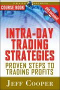 Intra-Day Trading Strategies, Proven Steps