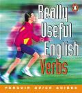 Penguin Quick Guides: Really Useful English Verbs (Penguin English)