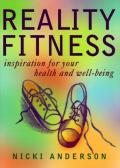 Reality Fitness : Inspiration for Health and Well-Being