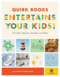 Quirk Books Entertains Your Kids