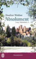 Lucy Valentine – Tome 3 - Absolument (J'ai lu promesses) (French Edition)