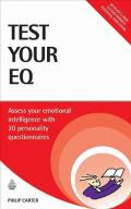 Test Your EQ: Assess Your Emotional Intelligence with 20 Personality Questionnaires (Testing Series)