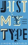 Just My Type  A Book about Fonts