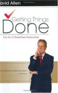 Getting things done.The art of stress-free productivity