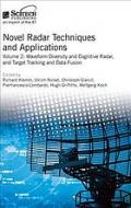 Novel radar techniques and applications. Volume 2, Waveform diversity and cognitive radar, and target tracking and data fusion