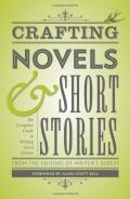 Crafting Novels & Short Stories: The Complete Guide to Writing Great Fiction