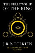 The Fellowship of the Ring: First Volume of The Lord of the Rings