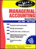 SCHAUM'S OUTLINE OF Theory and Problems of MANAGERIAL ACCOUNTING, Second Edition