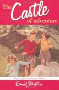 The Castle of Adventure (Book Two of the Adventure Series)