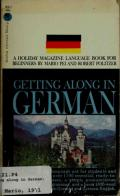 Getting Along in German: a Holiday magazine language book