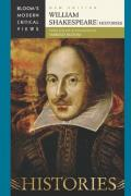 William Shakespeare - Histories (Bloom's Modern Critical Views), New Edition
