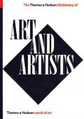The Thames and Hudson Dictionary of Art and Artists (World of Art)