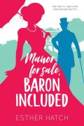 Manor for Sale, Baron Included: A Victorian Romance (A Romance of Rank Book 1)