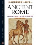 Handbook to Life in Ancient Rome (Facts on File Library of World History)