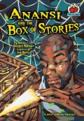 Anansi and the Box of Stories: A West African Folktale (On My Own Folklore)