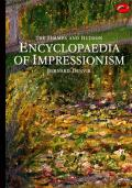 The Thames and Hudson Encyclopedia of Impressionism