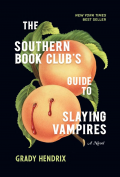 The Southern Book Club's Guide to Slaying Vampires: A Novel