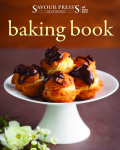 The Baking Cookbook: The Science of Quality Baking Recipes (Savour Press Series)