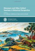 Dinosaurs and Other Extinct Saurians: A Historical Perspective, Special Publication 343