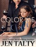 Color Me Free (The Monroes Book 3)