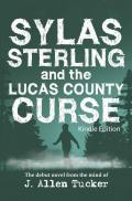 Sylas Sterling and the Lucas County Curse