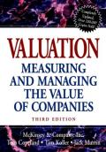 Valuation: Measuring and Managing the Value of Companies, 3rd Edition