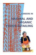 Careers in Natural and Organic Foods Retailing