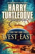 Turtledove, Harry - The War That Came Early 02 - West and East
