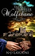 Wolfsbane: Tales of a Traveler (Book Two: Time Travel Series)