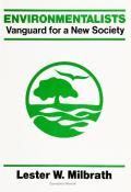 Environmentalists: Vanguard for a New Society