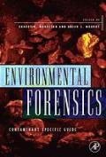 Environmental forensics: contaminant specific guide