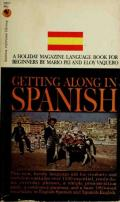 Getting Along in Spanish: a Holiday magazine language book