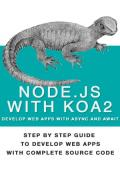 Nodejs With Koa2  Build Next Generation Webapps, With Async and await
