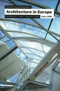 Architecture in Europe since 1968 : memory and invention