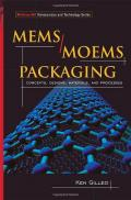 MEMS/MOEM Packaging: Concepts, Designs, Materials and Processes (Mcgraw-Hill Nanoscience and Technology)