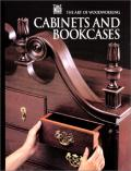 Cabinets and Bookcases; The Art of Woodworking