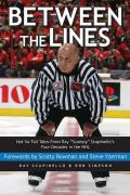 Between the Lines: Not-So-Tall Tales From Ray ''Scampy'' Scapinello's Four Decades in the NHL