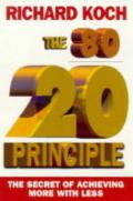 The 80-20 Principle: The Secret of Achieving More With Less