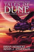 Tales of Dune (Expanded edition): Brian Herbert, Kevin J Anderson