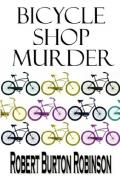 Bicycle Shop Murder (Greg Tenorly Mystery Series, Book 1)