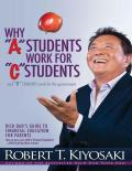 Why A Students Work for C Students and Why B Students Work for the Government Rich Dad\'s Guide to Financial Education for Parents - PDFDrive.com
