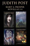 The Babet & Prosper Collection II: Beware the Bogeyman, Celt Secrets, The Trouble With Voodoo, and A Friend in Need