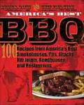 America's best barbecue : 100 best barbecue recipes from America's smokehouses, pits, shacks, rib joints, roadhouses, and restaurants