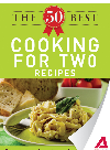 The 50 Best Cooking For Two Recipes. Tasty, Fresh, and Easy to Make!