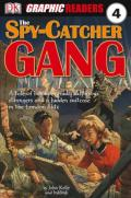 The Spy-Catcher Gang (Dk Graphic Readers)