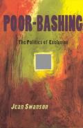 Poor-Bashing: The Politics of Exclusion