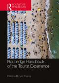 Routledge Handbook of the Tourist Experience