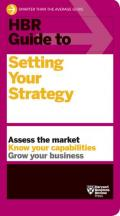 HBR Guide to Setting Your Strategy (HBR Guide) by Harvard Business Review Requirements
