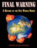 Final Warning - History of the New World Order