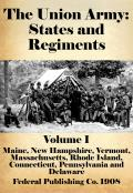 The Union Army: States and Regiments